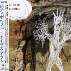 Knives Out (Japan Edition) mp3 Single by Radiohead