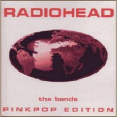 The Bends Pinkpop Edition mp3 Single by Radiohead