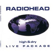 High & Dry - Live Package mp3 Single by Radiohead