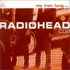 My Iron Lung mp3 Single by Radiohead