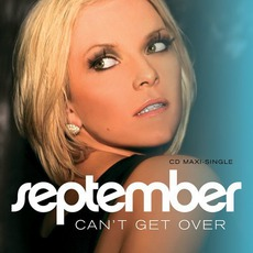 Can't Get Over (Maxi) mp3 Single by September