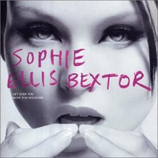 Get Over You - Move This Mountain mp3 Single by Sophie Ellis-Bextor