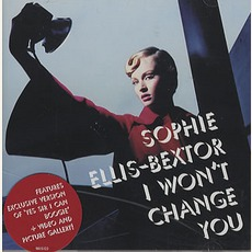 I Won't Change You mp3 Single by Sophie Ellis-Bextor