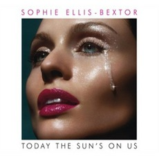 Today The Sun's On Us mp3 Single by Sophie Ellis-Bextor