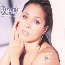Loving You Still mp3 Single by Tamia