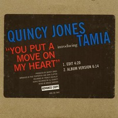 You Put A Move On My Heart mp3 Single by Tamia Feat.Quincy Jones