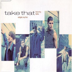 Relig Ht My Fire mp3 Single by Take That Feat. Lulu