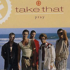 Pray mp3 Single by Take That