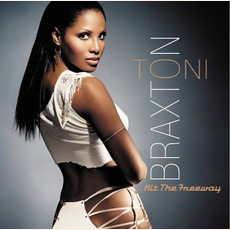 Hit The Freeway mp3 Single by Toni Braxton