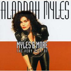 Myles & More - The Very Best Of mp3 Artist Compilation by Alannah Myles