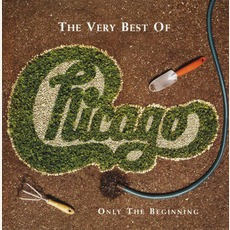 Chacago XXVII: The Very Best Of Chicago - Only The Beginning