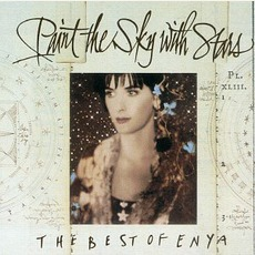 Paint The Sky With Stars: The Best Of Enya mp3 Artist Compilation by Enya