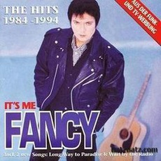 It'S Me Fancy (The Hits 1984 - 1994) mp3 Artist Compilation by Fancy