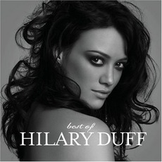 Best Of mp3 Artist Compilation by Hilary Duff