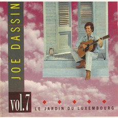 Vol.7 - Le Jardin Du Luxembourg mp3 Artist Compilation by Joe Dassin