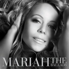 The Ballads mp3 Artist Compilation by Mariah Carey