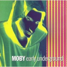 Early Underground mp3 Artist Compilation by Moby