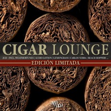 Cigar Lounge: Edicion Limitada mp3 Compilation by Various Artists