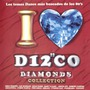 I Love Disco Diamonds Collection Vol. 10