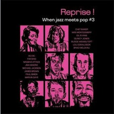 Reprise ! When Jazz Meets Pop 3 by Various Artists