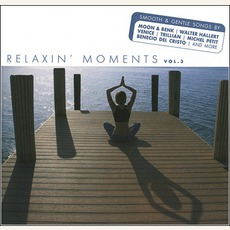 Relaxin' Moments Vol.3 mp3 Compilation by Various Artists