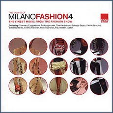 The Sound Of Milano Fashion 4 mp3 Compilation by Various Artists