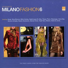 The Sound Of Milano Fashion 6 mp3 Compilation by Various Artists