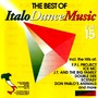The Best Of Italo Dance Music Vol.15