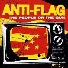 The People Or The Gun mp3 Album by Anti-Flag