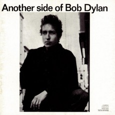 Another Side Of Bob Dylan mp3 Album by Bob Dylan