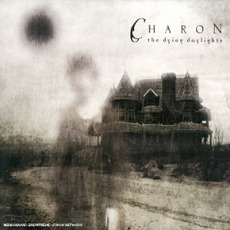 The Dying Daylights mp3 Album by Charon
