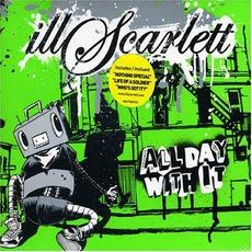 All Day With It mp3 Album by Illscarlett