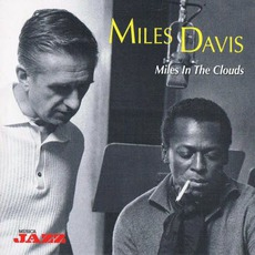 Miles In The Clouds mp3 Album by Miles Davis