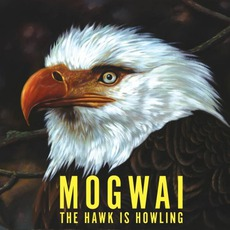 The Hawk Is Howling mp3 Album by Mogwai