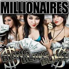 Bling Bling Bling! mp3 Album by Millionaires