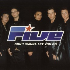 Don't Wanna Let You Go mp3 Single by Five