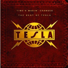 Time'S Makin Changes: The Best Of Tesla mp3 Artist Compilation by Tesla