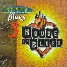 Essential Blues, Vol. 3 mp3 Compilation by Various Artists