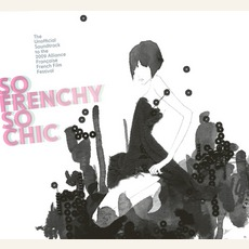So Frenchy So Chic 2009 mp3 Compilation by Various Artists