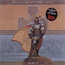 Once And Future King - Part I mp3 Album by Gary Hughes
