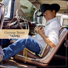 Twang mp3 Album by George Strait