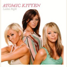 Ladies Night mp3 Album by Atomic Kitten