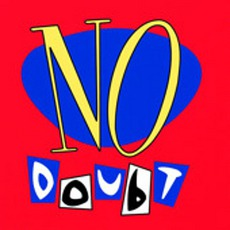 No Doubt mp3 Album by No Doubt