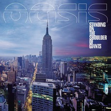 Standing on the Shoulder of Giants mp3 Album by Oasis