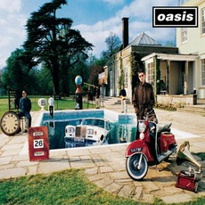 Be Here Now mp3 Album by Oasis