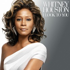 I Look To You mp3 Album by Whitney Houston