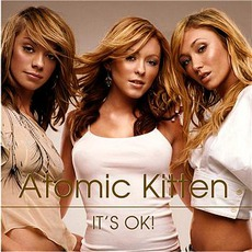 It's Ok! mp3 Single by Atomic Kitten
