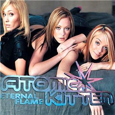 Eternal Flame mp3 Single by Atomic Kitten