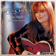 Her Story: Scenes From A Lifetime mp3 Live by Wynonna Judd