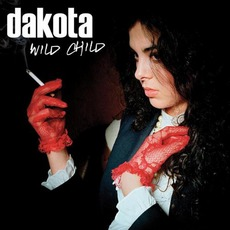 Wild Child mp3 Single by Dakota